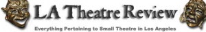 LA Theatre Review